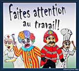 Faites attention au travail! - French CI / TPRS - professi