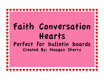Faith Conversation Hearts