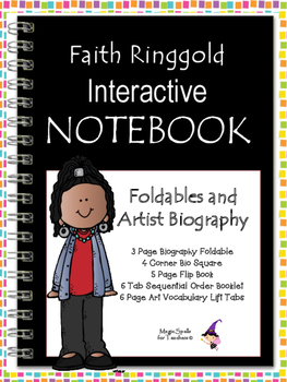 Faith Ringgold - Famous Artist Biography Research Project - Interactive Notebook