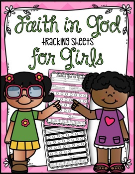 Faith in God Tracker Sheets for Girls