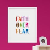 Faith over fear printable poster for decor - Motivational