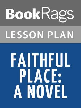 Faithful Place: A Novel Lesson Plans