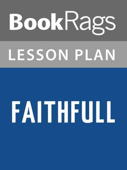 Faithfull Lesson Plans