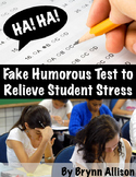 Fake Humorous Test to Relieve Student Test Stress