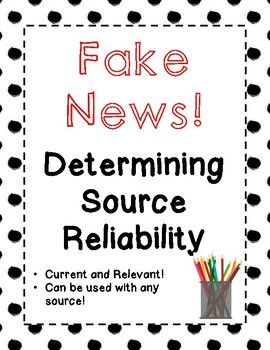 Fake News! Determining Source Reliability