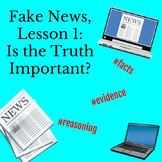 Fake News Lesson 1: Is Truth Important?