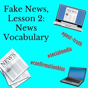 Fake News Lesson 2: News Vocabulary