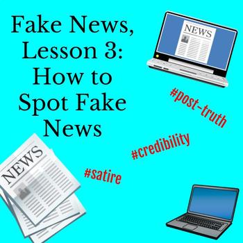 Fake News Lesson 3: How to Spot Fake News