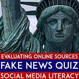 Fake News |  Social Media Literacy | Propaganda | Journalism Quiz