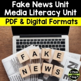 Fake News Unit PDF and Digital Editions   Distance Learning