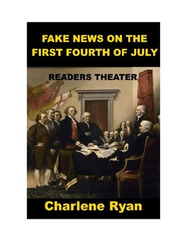 Fake News on the First Fourth of July