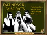 Fake news and false facts – ESL, EFL, ELL adult and kids conversation
