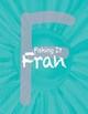 Faking It Fran - Self-Esteem