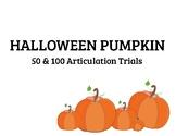 Fall 100 Articulation Trials - Pumpkin Theme - NO PREP (50