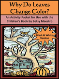 Fall Reading Activities: Why Do Leaves Change Color in the Fall Activity - BW