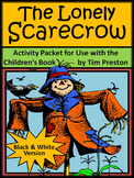 Fall Activities: The Lonely Scarecrow Activity Packet - BW Version