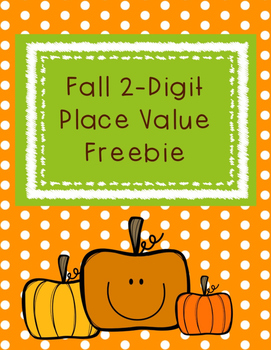 Fall 2-Digit Place Value Packet with Base Ten Blocks Freebie (1.NBT.B.2)