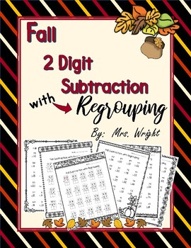 Fall 2 Digit Subtraction with Regrouping