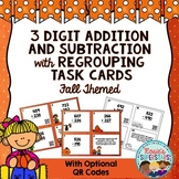 Fall 3 Digit Addition and Subtraction with Regrouping Task Cards with QR Codes