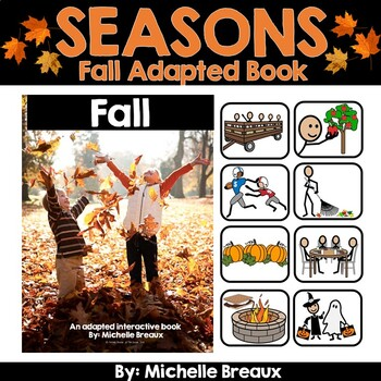 Fall--A Seasonal Adapted Interactive Book With Real Pictures (SPED, Autism)