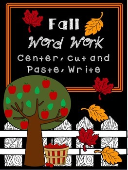 Fall Word Work Center - word cards, cut and paste, write