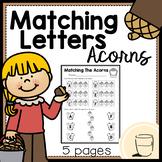 Fall Acorns: Matching Letters (Alphabet) - Free