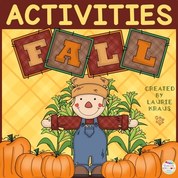 Fall - Activities to Celebrate the Fall ( Autumn ) Season