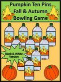 Fall Math Activities: Pumpkin Ten Pins Bowling Math Game Activity - B/W Version