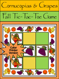 Fall Activities: Cornucopias & Grapes Fall-Thanksgiving Tic-Tac-Toe Game