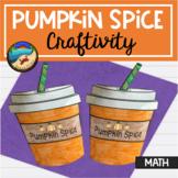 Thanksgiving Activities For First Grade: Pumpkin Spice Math