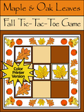 Fall Activities: Maple & Oak Leaves Fall-Thanksgiving Tic-Tac-Toe Game