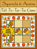Fall Activities: Squirrels & Acorns Fall-Thanksgiving Tic-Tac-Toe Game