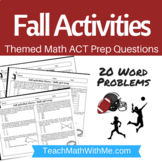 Fall Activities Theme - Math ACT Prep Worksheet-Practice Questions for Math Prep