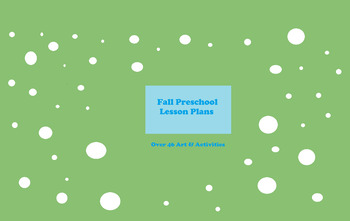 Fall Activities for Pre-K and preschoolers, Fall Lesson Plans