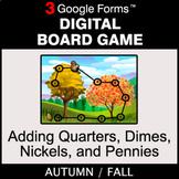 Fall: Adding Quarters & Dimes & Nickels & Pennies - Digita