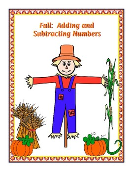 Fall:  Adding and Subtracting Numbers