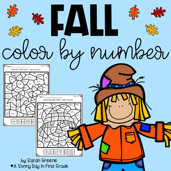 Fall Addition Color by Number by A Sunny Day in First ...