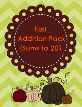 Fall Addition Pack (Sums to 20)