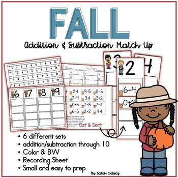 Fall Addition & Subtraction Match Up Math Center / Activity