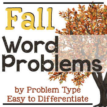 Fall Addition and Subtraction Word Problems by Problem Type