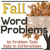 Fall Addition and Subtraction Word Problems by Problem Type (September)