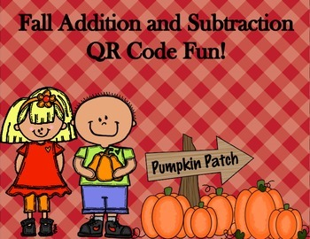 Fall Addition and Subtration QR Code Fun