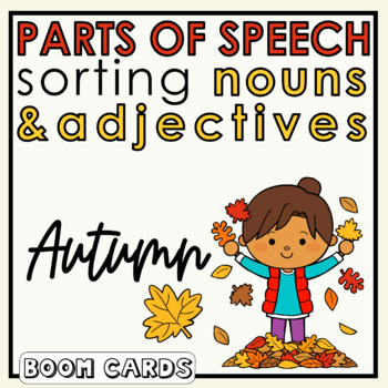 Fall Adjective Noun Sort Boom Cards | Back to School | Autumn