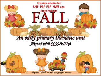 ESL Activities: Fall Thematic Unit-Vocabulary/Concepts -ELL Newcomers Too!