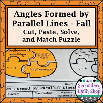 Fall - Angles Formed by Parallel Lines Cut, Paste, Solve, Match Puzzle Activity