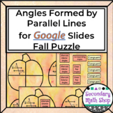 Fall - Angles Formed by Parallel Lines Puzzle - GOOGLE SLI