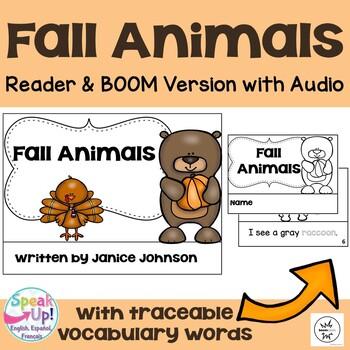 Fall Animals Reader & Vocabulary work & BOOM paperless w/audio