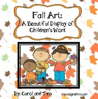 Fall Art: A Beautiful Display of Children's Work