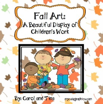 Fall Art: A Beautiful Display of Children's Work