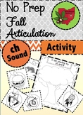 Fall Articulation Activity - Ch sound!